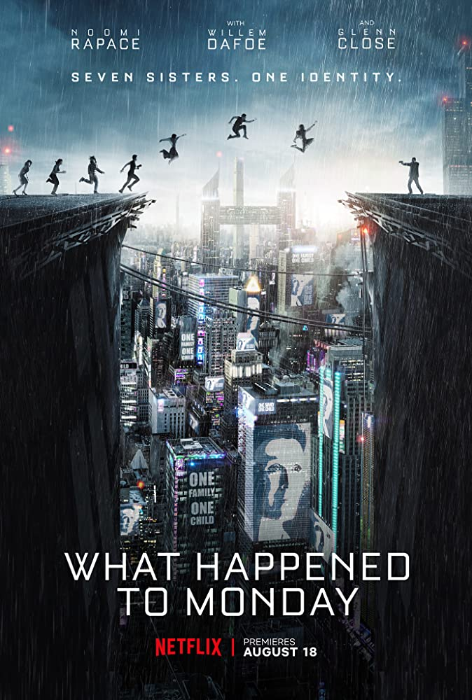 download what happened to monday 2017 from the moviecoreph