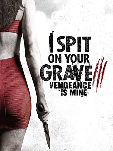 download spit on your grave vengeance is mine 2015